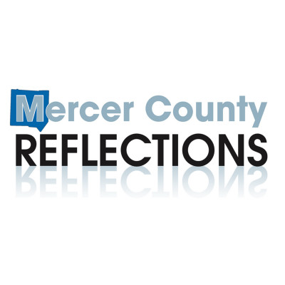 Mercer County Reflections